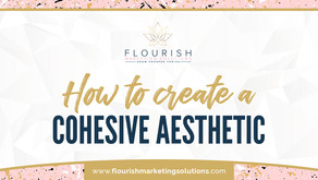 How to create a Cohesive Aesthetic