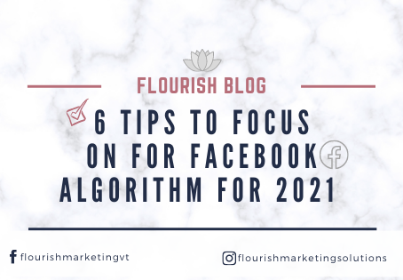 6 TIPS to Focus on for FACEBOOK Algorithm for 2021