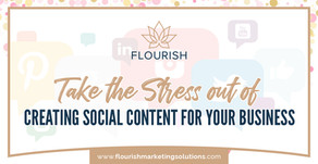 Take the Stress out of Creating Social Content for your Business