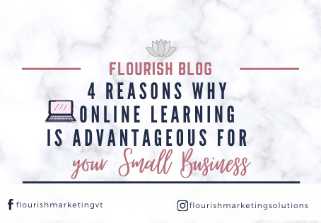 4 Reasons why Online Learning is Advantageous for your Small Business