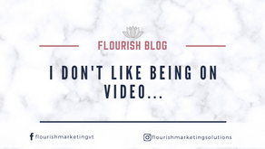 I don't like being on Video...do you?