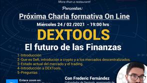JORNADA DE CHARLAS FORMATIVAS: DEXTOOLS, EL FUTURO DE LAS FINANZAS
