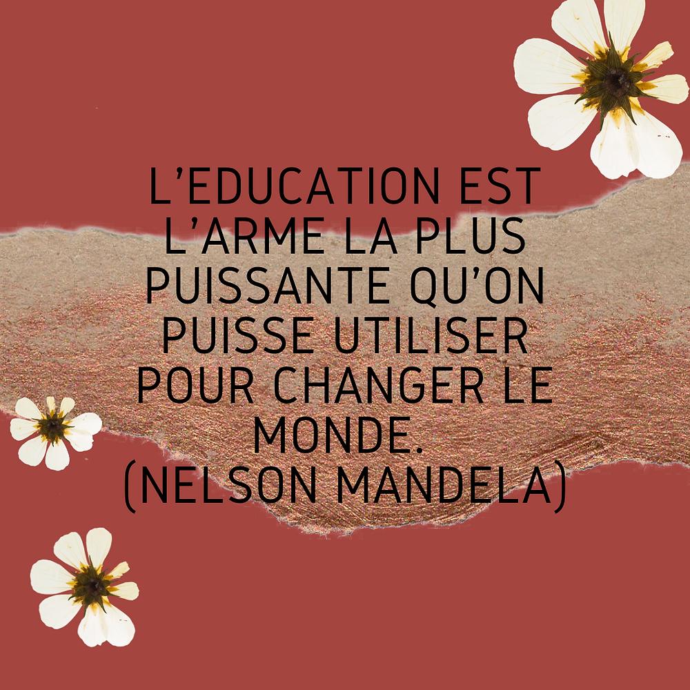 Voici une citation intéressante en lien avec l'éducation au sens large