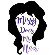 Missy Does My Hair