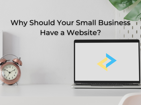 Why Should Your Small Business Have a Website?
