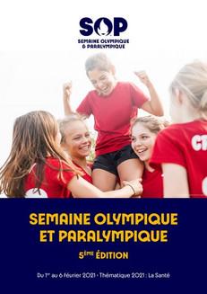 La Semaine Olympique et Paralympique 2021du 1er au 6 février.
