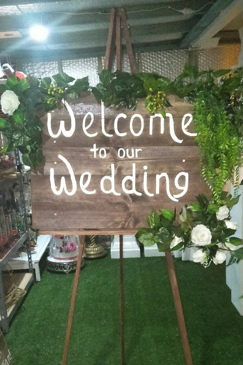 Welcome to our wedding sign & easel