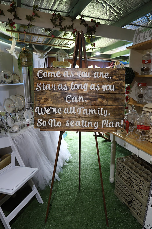 Sign-Come as you are with wooden easel