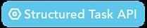 Structured Task API Label.png