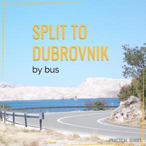 SPLIT TO DUBROVNIK BY BUS