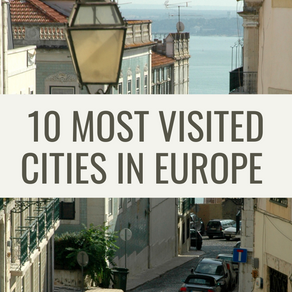 10 Most Visited Cities in Europe
