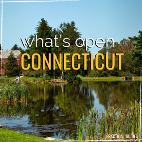 WHAT'S OPEN: CONNECTICUT