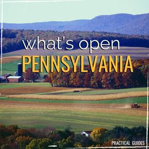 WHAT'S OPEN: PENNSYLVANIA