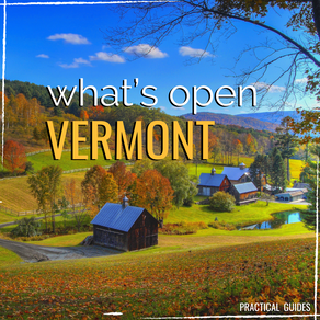 WHAT'S OPEN: VERMONT