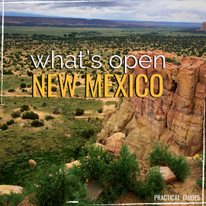 WHAT'S OPEN: NEW MEXICO