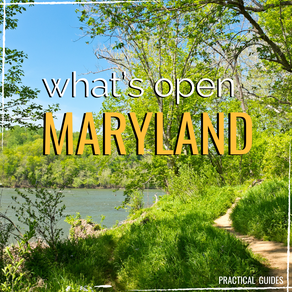 WHAT'S OPEN: MARYLAND