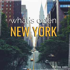 WHAT'S OPEN: NEW YORK