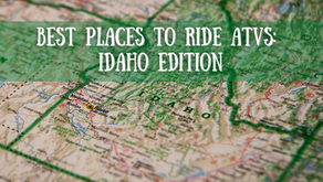 Best Places to Ride ATVs: Idaho Edition