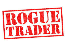 Rogue Traders: The downfall of an industry?