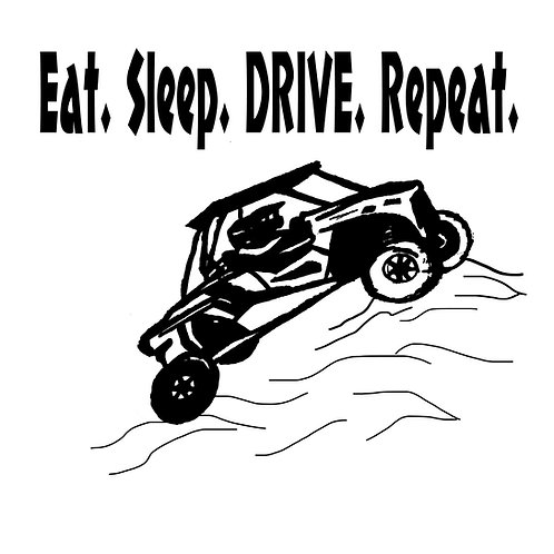"T shirt print.... ""Eat. Sleep. Drive"""
