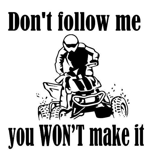 "T-shirt print... ""Don't Follow Me"""