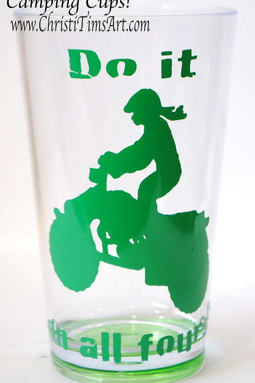 """""""Do it On All Fours"""" Green plastic cup"""