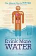 Water, Water Everywhere...DRINK!!