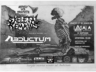 Skeletal Remains + Abductum. June 21, Granada (Spain)