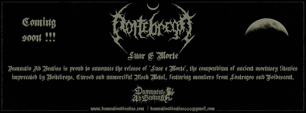 Noitébrega - Luar e Morte... coming soon!