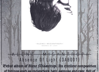 "Alene Misantropi ""Absence Of Light"" - Official flyer"
