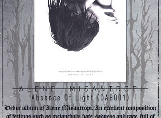 "Alene Misantropi ""Absence Of Light"" - Official flyer"
