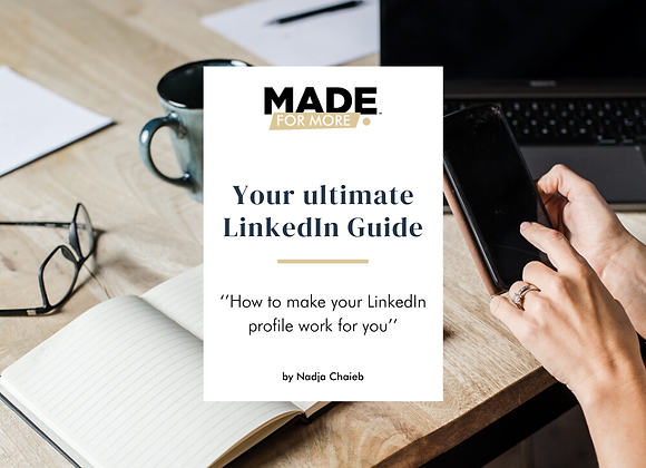 Your ultimate LinkedIn Guide