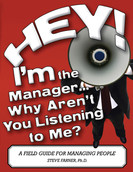 Hey! I'm the Manager...Why Aren't You Listening to Me?