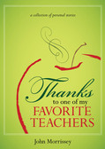 Thanks to One of My Favorite Teachers: A Collection of Personal Stories
