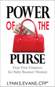 Power of the Purse: Fear-Free Finances for Baby Boomer Women