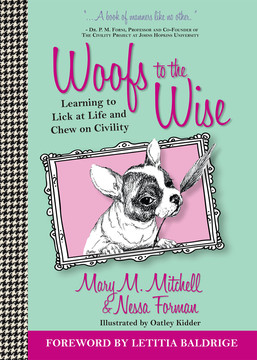Woofs to the Wise: Learning to Lick at Life and Chew of Civility