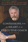 Confessions from the Heart of an Executive Coach