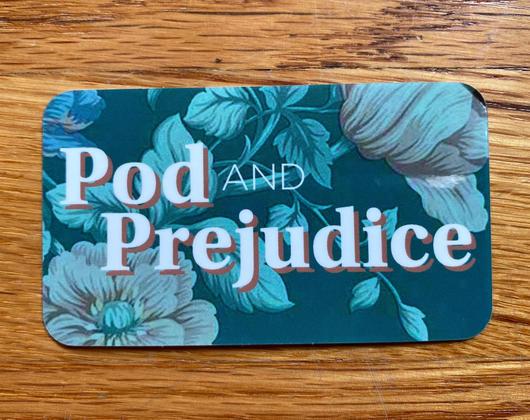 Pod and Prejudice Logo Sticker