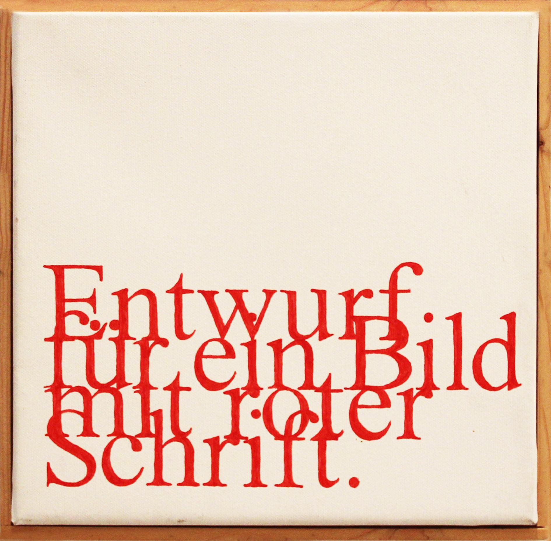 Entwurf für Bild mit roter Schrift