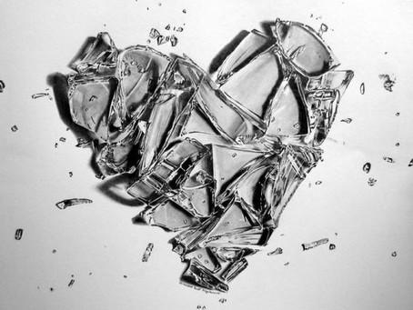 Broken glass, Shattered heart?