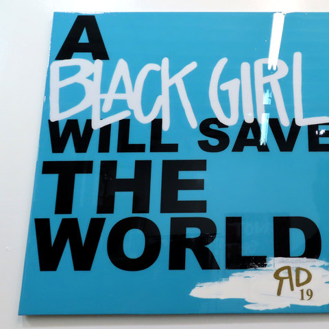 A Black Girl Will...