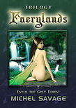 Faerylands Trilogy by Michel Savage.jpg