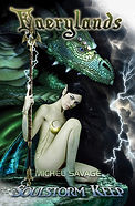 Soulstorm Keep Faerylands 2 novel series by author Michel Savage Amazon Kindle e-book for sale www.GreyForest.com