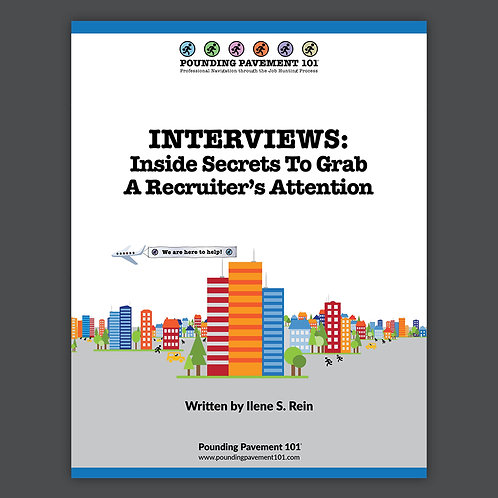 INTERVIEWS: Inside Secrets To Grab A Recruiter's Attention