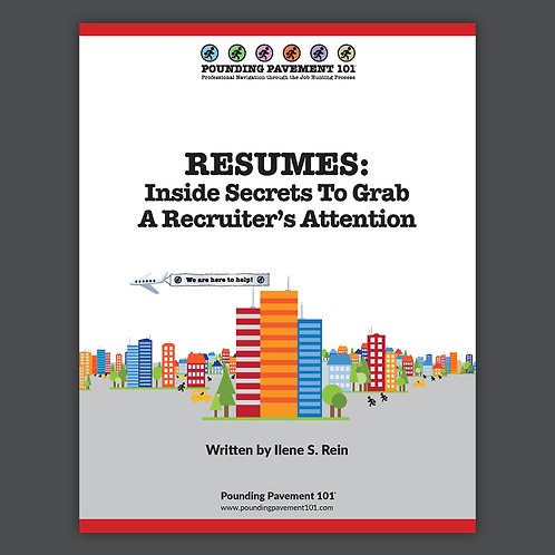 RESUMES: Inside Secrets To Grab A Recruiter's Attention