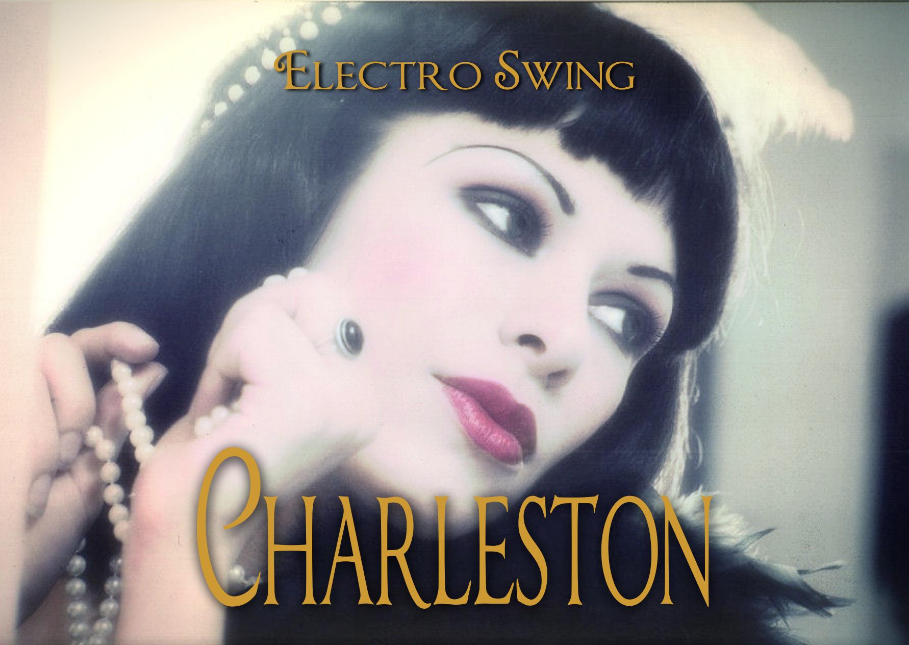 Charleston-Electro Swing