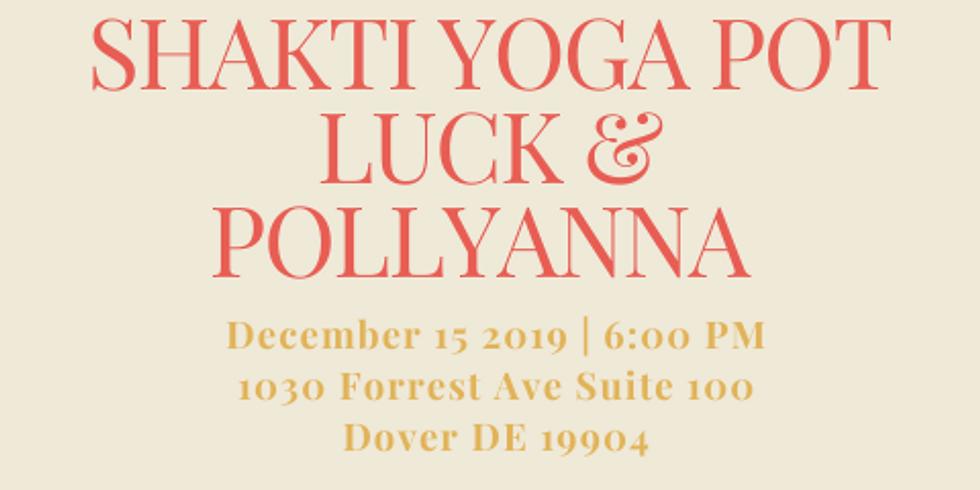 Members Only Shakti Yoga Holiday Pot Luck & Pollyanna