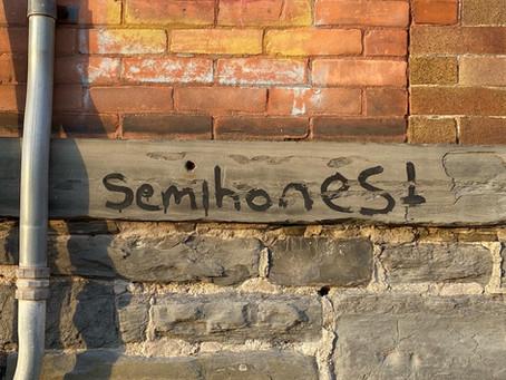 Semihonest.