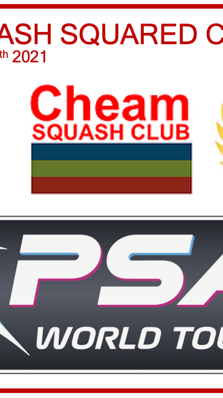 PSA Squash is back - Cheam Squash Squared Classic - 14th & 15th August - COME AND GET INVOLVED!