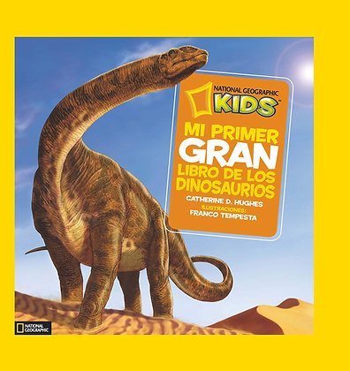 NatGeo. Mi primer gran libro de los dinosaurios